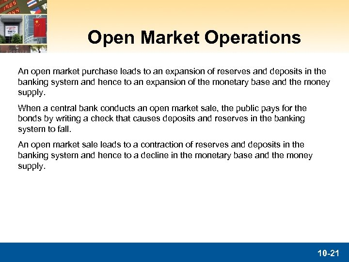 Open Market Operations An open market purchase leads to an expansion of reserves and