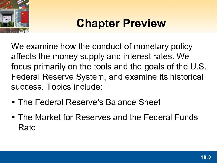 Chapter Preview We examine how the conduct of monetary policy affects the money supply