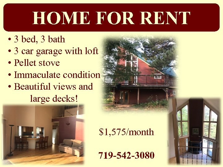 HOME FOR RENT • 3 bed, 3 bath • 3 car garage with loft