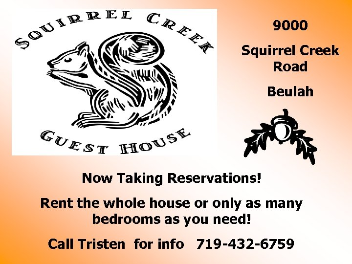 9000 Squirrel Creek Road Beulah Now Taking Reservations! Rent the whole house or only