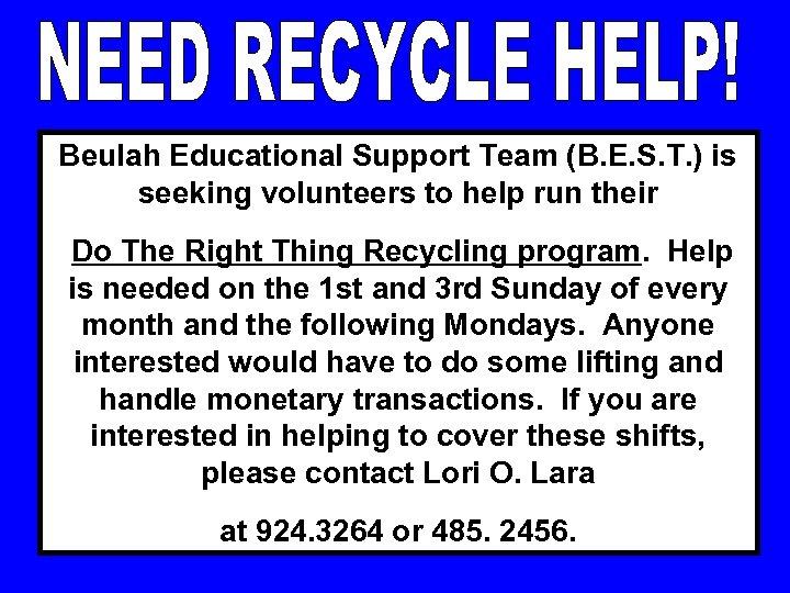 Beulah Educational Support Team (B. E. S. T. ) is seeking volunteers to help