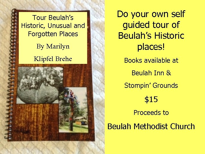 By Marilyn Do your own self guided tour of Beulah's Historic places! Klipfel Brehe