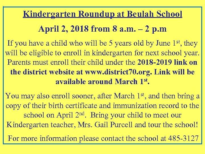 Kindergarten Roundup at Beulah School April 2, 2018 from 8 a. m. – 2