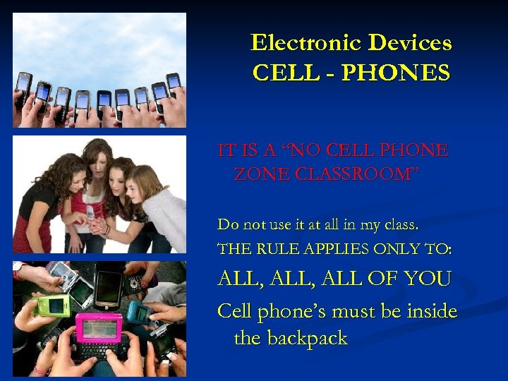 """Electronic Devices CELL - PHONES IT IS A """"NO CELL PHONE ZONE CLASSROOM"""" Do"""