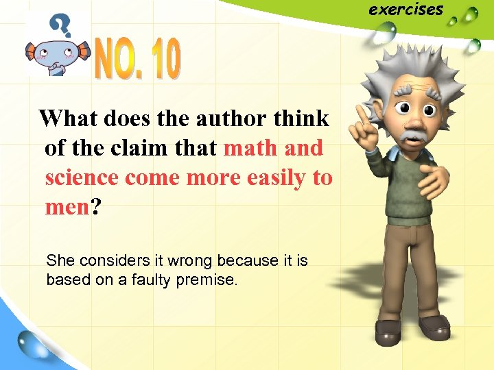 exercises What does the author think of the claim that math and science come