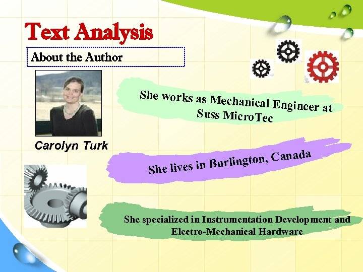 Text Analysis About the Author She works as Me chanical Enginee r at Suss