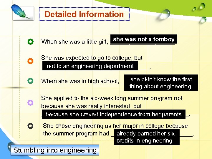 Detailed Information she was not a tomboy When she was a little girl, __________.