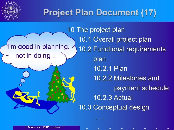 Project Plan Document (17) 10 The project plan 10. 1 Overall project plan I'm
