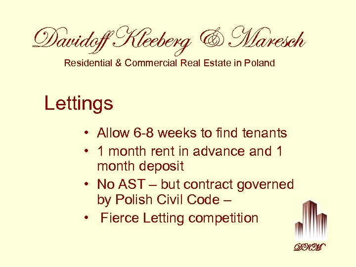 Davidoff Kleeberg & Maresch Residential & Commercial Real Estate in Poland Lettings • Allow