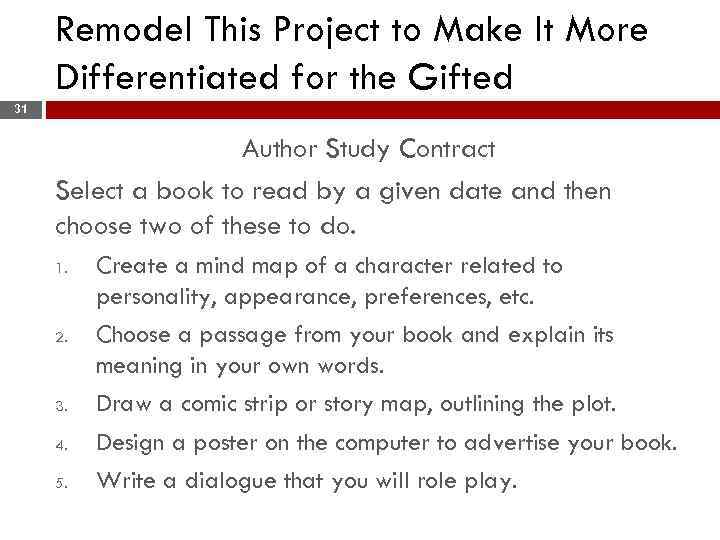 Remodel This Project to Make It More Differentiated for the Gifted 31 Author Study