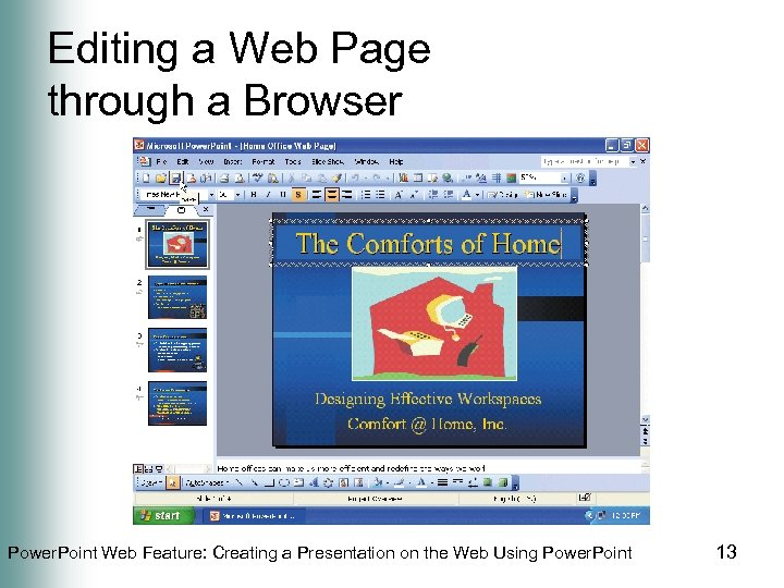 Editing a Web Page through a Browser Power. Point Web Feature: Creating a Presentation