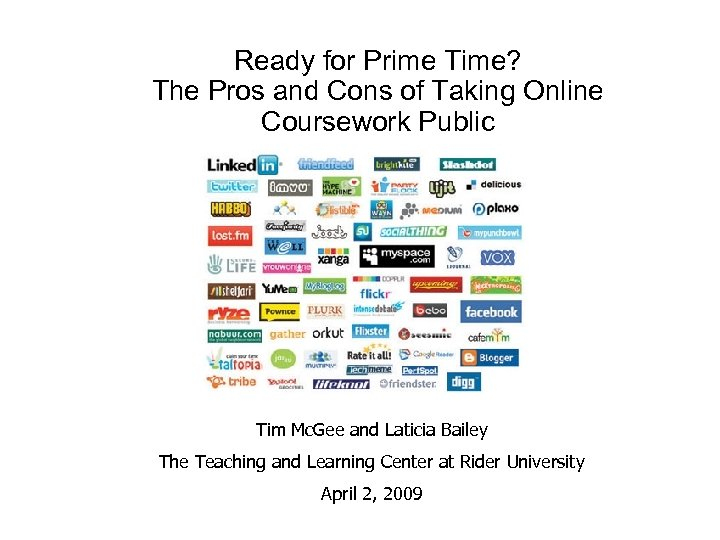 Ready for Prime Time? The Pros and Cons of Taking Online Coursework Public Tim