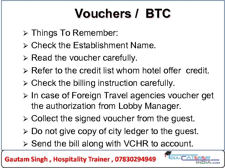 Vouchers / BTC Ø Ø Ø Ø Ø Things To Remember: Check the Establishment