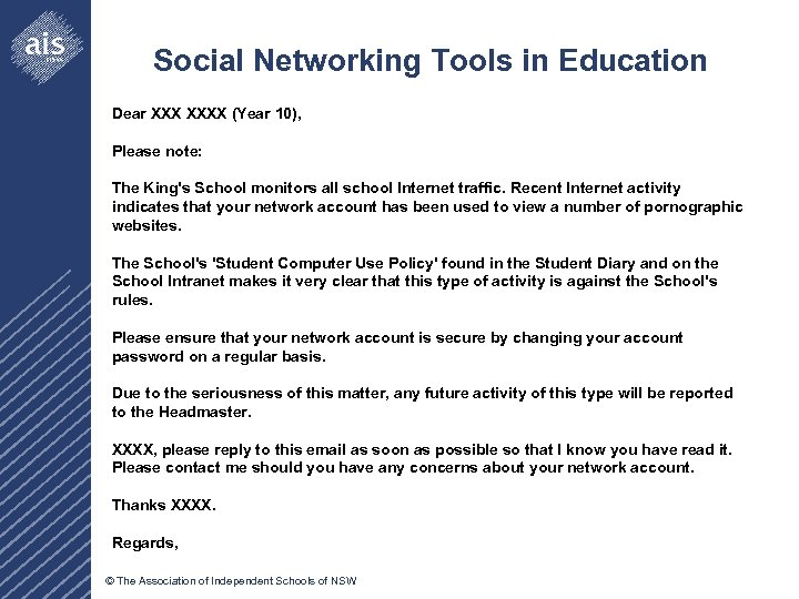 Social Networking Tools in Education Dear XXXX (Year 10), Please note: The King's School