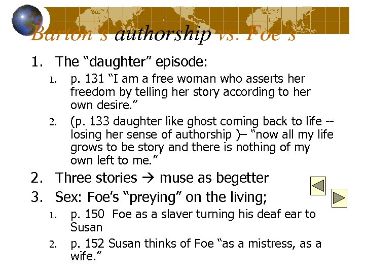 "Barton's authorship vs. Foe's 1. The ""daughter"" episode: 1. 2. p. 131 ""I am"