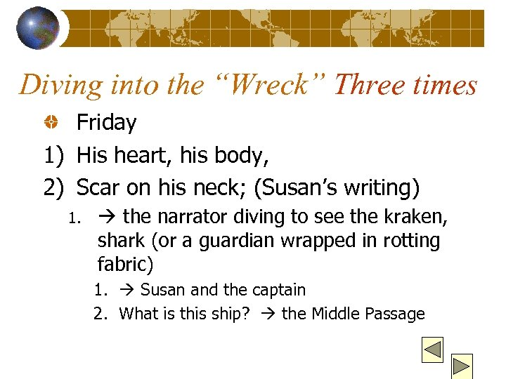 "Diving into the ""Wreck"" Three times Friday 1) His heart, his body, 2) Scar"