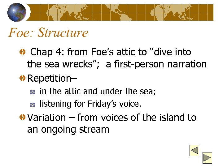 "Foe: Structure Chap 4: from Foe's attic to ""dive into the sea wrecks""; a"