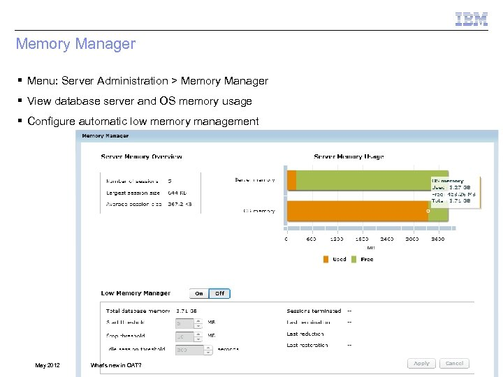 Memory Manager § Menu: Server Administration > Memory Manager § View database server and