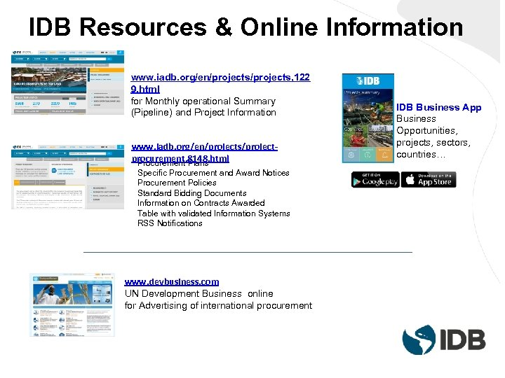 IDB Resources & Online Information www. iadb. org/en/projects, 122 9. html for Monthly operational