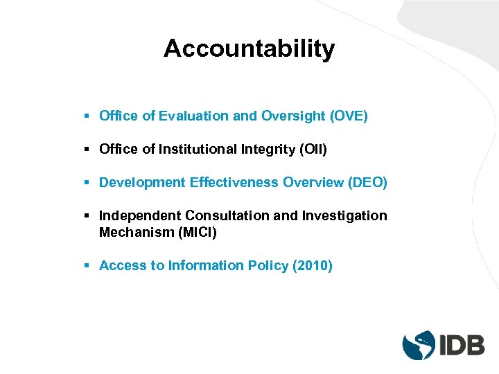 Accountability § Office of Evaluation and Oversight (OVE) § Office of Institutional Integrity (OII)