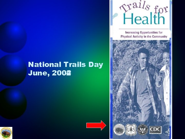 National Trails Day June, 2002 2004