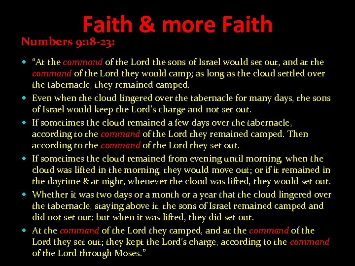 "Faith & more Faith Numbers 9: 18 -23: ""At the command of the Lord"