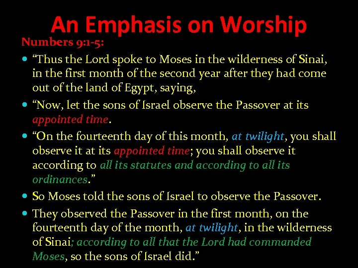 "An Emphasis on Worship Numbers 9: 1 -5: ""Thus the Lord spoke to Moses"