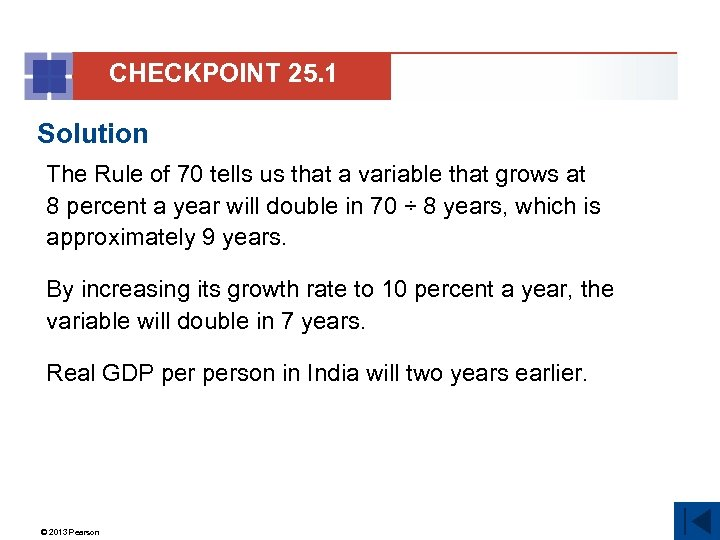 CHECKPOINT 25. 1 Solution The Rule of 70 tells us that a variable that