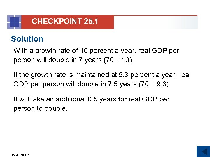 CHECKPOINT 25. 1 Solution With a growth rate of 10 percent a year, real