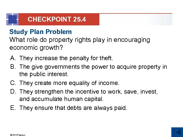 CHECKPOINT 25. 4 Study Plan Problem What role do property rights play in encouraging