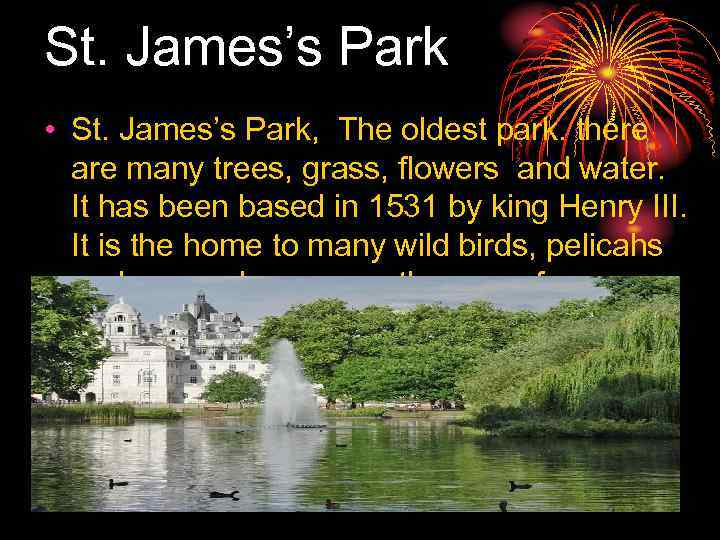St. James's Park • St. James's Park, The oldest park. there are many trees,