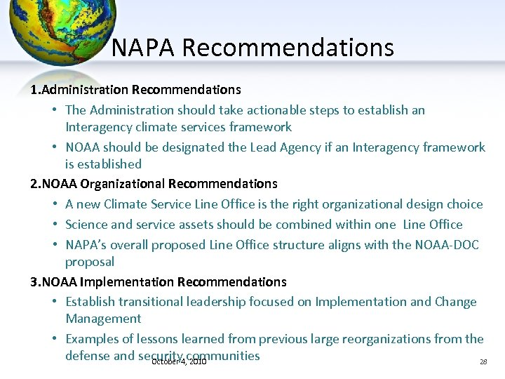 NAPA Recommendations 1. Administration Recommendations • The Administration should take actionable steps to establish