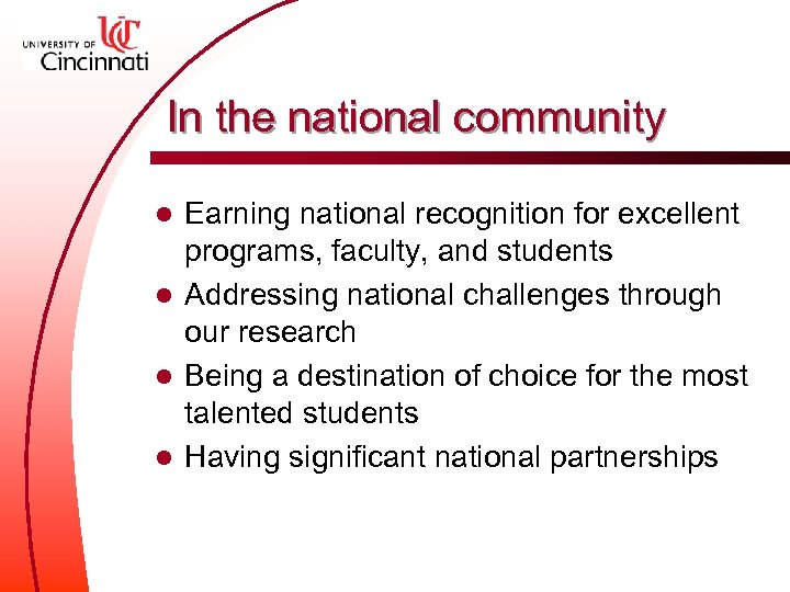 In the national community Earning national recognition for excellent programs, faculty, and students l