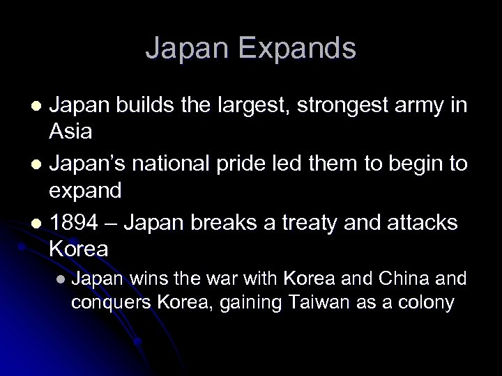 Japan Expands Japan builds the largest, strongest army in Asia l Japan's national pride