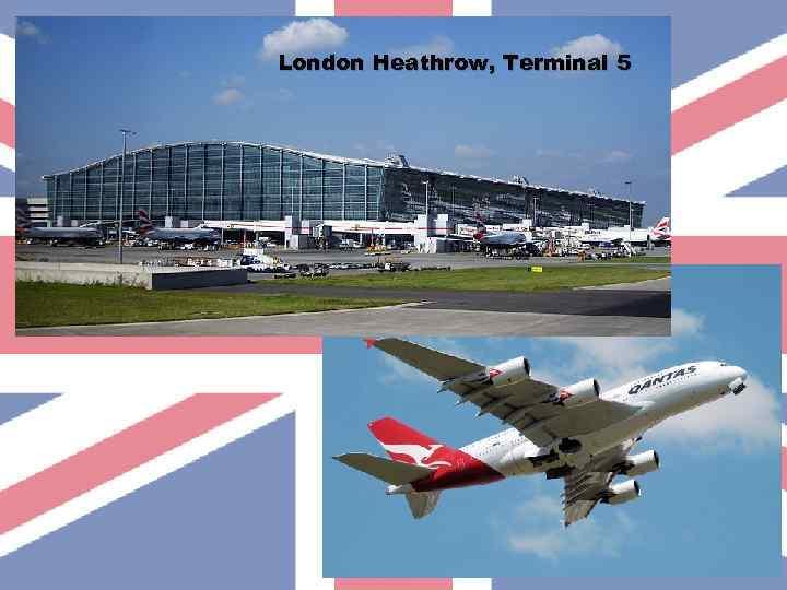 London Heathrow, Terminal 5