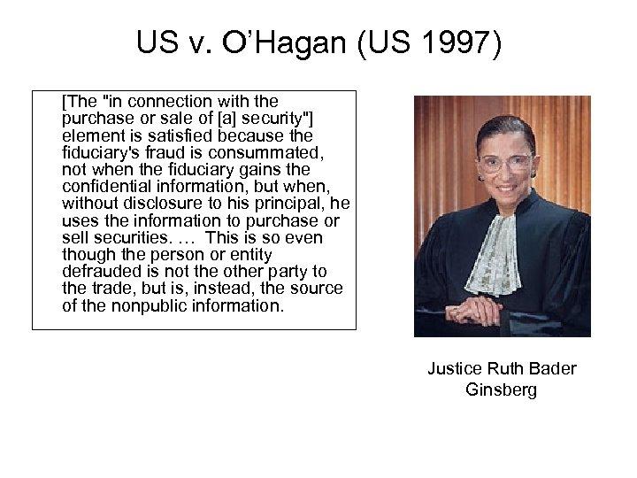 US v. O'Hagan (US 1997) [The