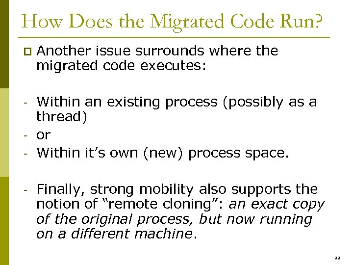 How Does the Migrated Code Run? p Another issue surrounds where the migrated code