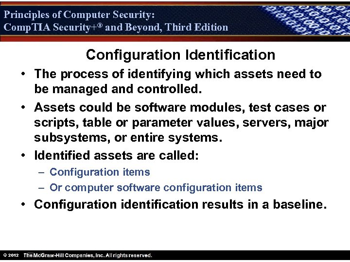 Principles of Computer Security: Comp. TIA Security+® and Beyond, Third Edition Security+ Configuration Identification