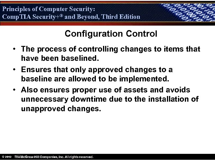 Principles of Computer Security: Comp. TIA Security+® and Beyond, Third Edition Security+ Configuration Control