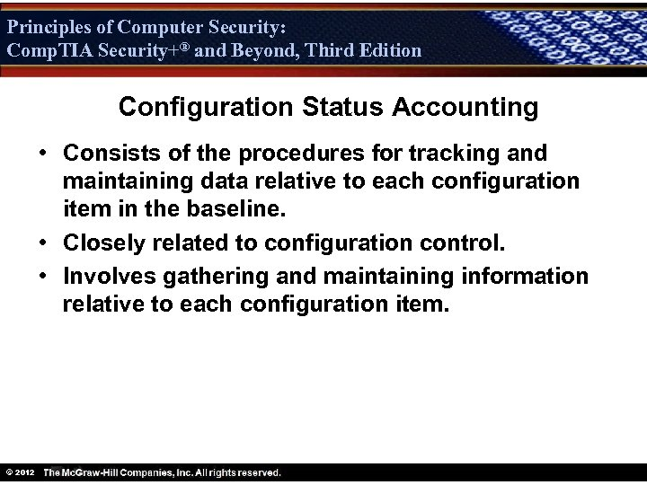 Principles of Computer Security: Comp. TIA Security+® and Beyond, Third Edition Security+ Configuration Status