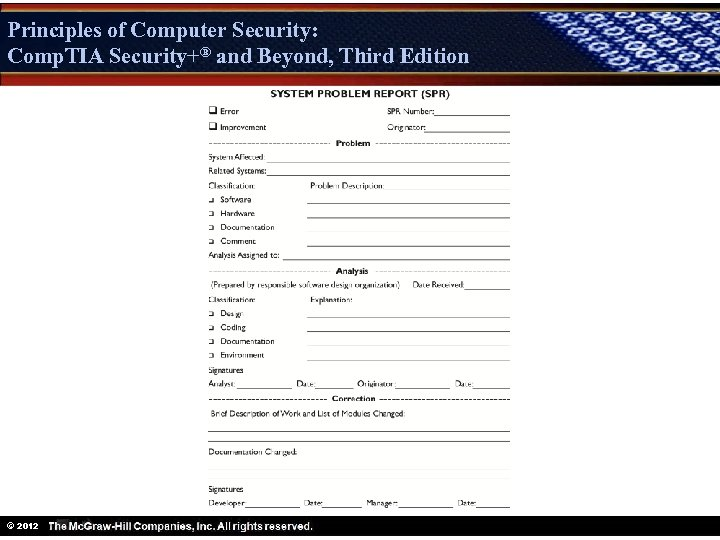 Principles of Computer Security: Comp. TIA Security+® and Beyond, Third Edition Security+ © 2012
