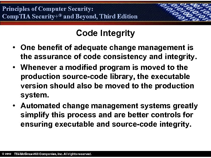 Principles of Computer Security: Comp. TIA Security+® and Beyond, Third Edition Security+ Code Integrity