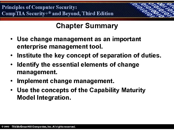 Principles of Computer Security: Comp. TIA Security+® and Beyond, Third Edition Security+ Chapter Summary