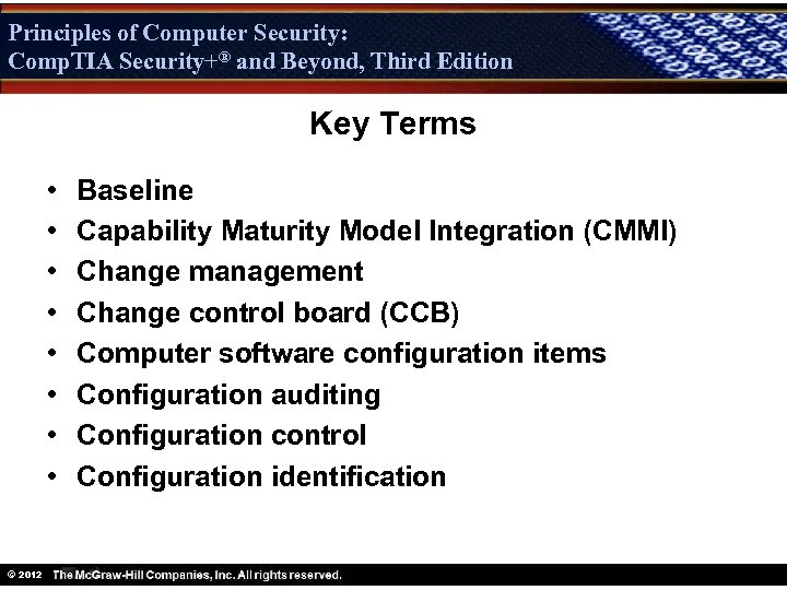 Principles of Computer Security: Comp. TIA Security+® and Beyond, Third Edition Security+ Key Terms