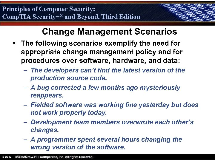 Principles of Computer Security: Comp. TIA Security+® and Beyond, Third Edition Security+ Change Management