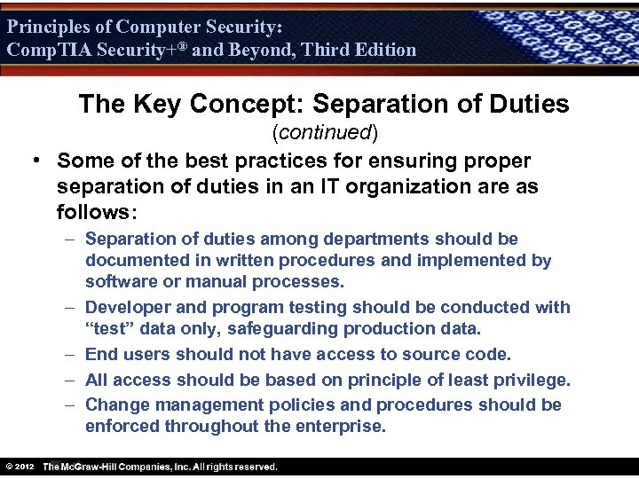 Principles of Computer Security: Comp. TIA Security+® and Beyond, Third Edition Security+ The Key