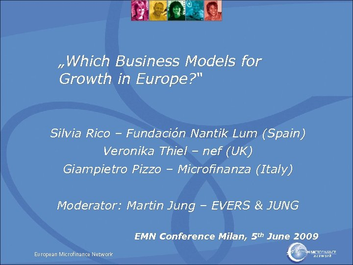 """""""Which Business Models for Growth in Europe? """" Silvia Rico – Fundación Nantik Lum"""
