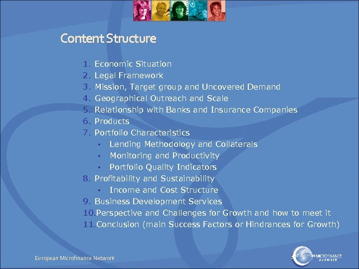 Content Structure 1. 2. 3. 4. 5. 6. 7. Economic Situation Legal Framework Mission,