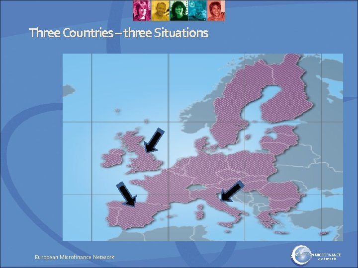 Three Countries – three Situations European Microfinance Network