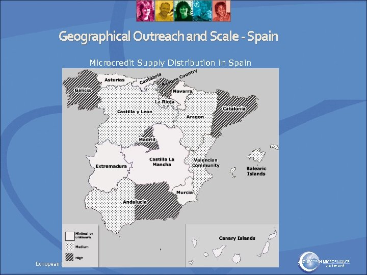 Geographical Outreach and Scale - Spain Microcredit Supply Distribution in Spain European Microfinance Network
